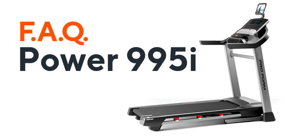 Frequently Asked Questions: SMART Power 995i Treadmill | ProForm Blog