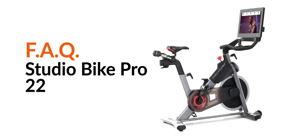 Frequently Asked Questions: Studio Bike Pro 22 | ProForm Blog